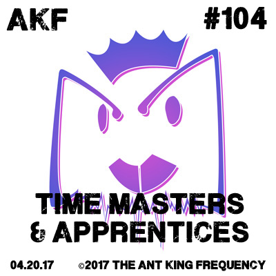 AKF #104 – Time Masters & Apprentices – White Tiger Grafiks