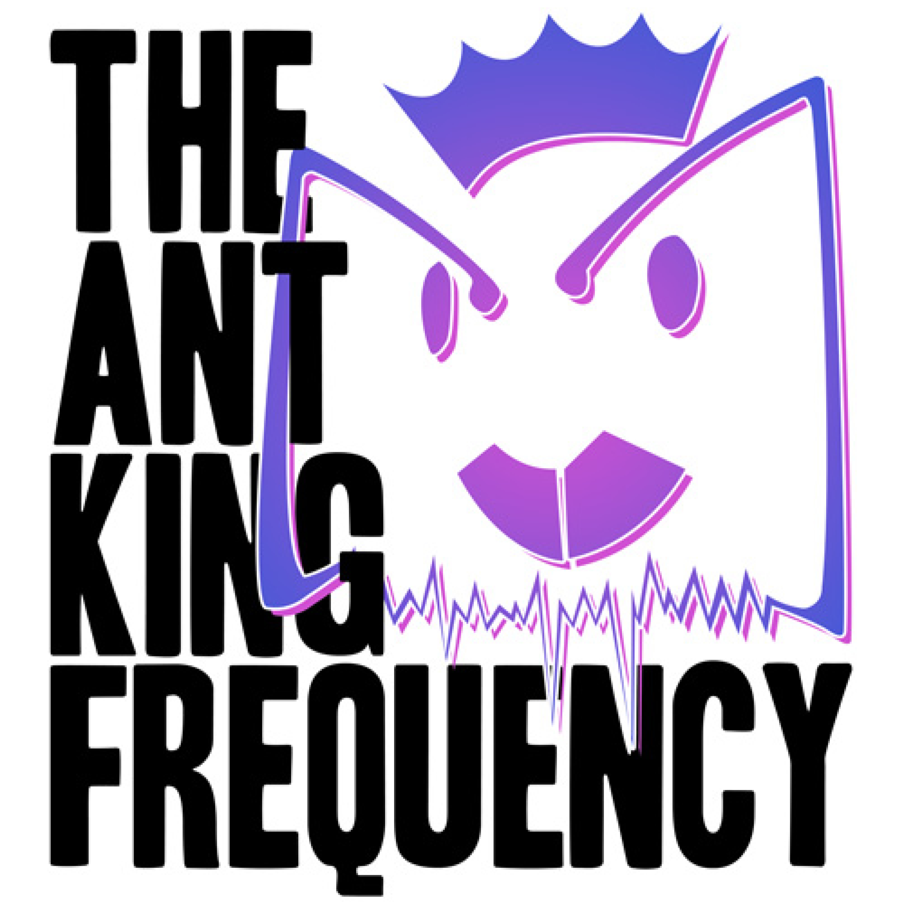 The Ant King Frequency